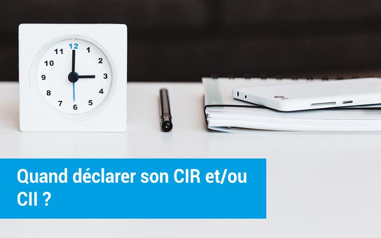 quand_declarer_CIR_CII