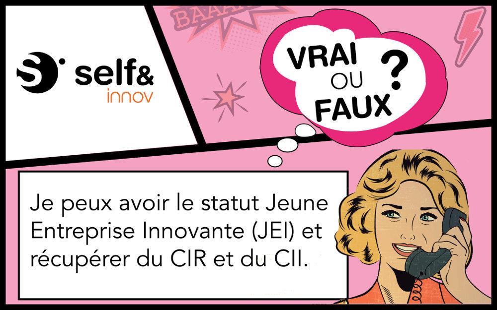 Vrai! Le statut JEI (Jeune Entreprise Innovante), le crédit impôt recherche (CIR) et innovation (CII) sont 3 dispositifs cumulables.