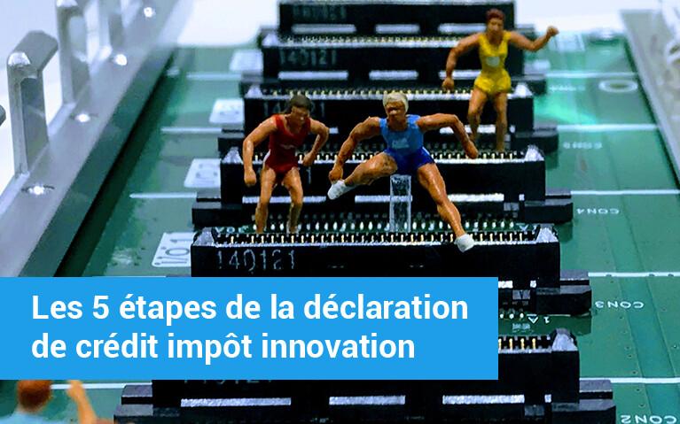 étapes déclaration crédit impôt innovation